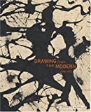 Drawing from the Modern, Gary Garrels, 0870706640