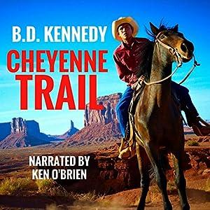 Cheyenne Trail Audiobook