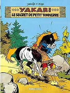 """Afficher """"Yakari n° 6 Le Secret de petit tonnerre"""""""
