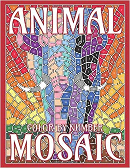 ANIMAL MOSAIC Color By Number: Activity Puzzle Coloring Book for ...
