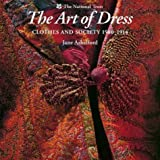 The Art of Dress: Clothes and Society, 1500-1914