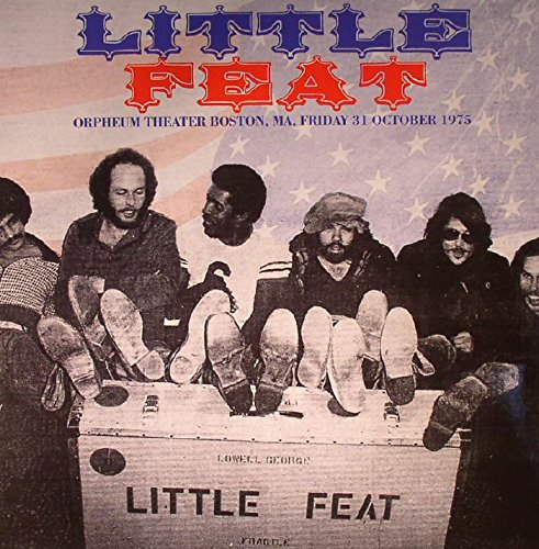 LITTLE FEAT - ORPHEUM THEATER BOSTON 1975 : 2CD SET by Little Feats -