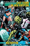 img - for Superman: Last Stand of New Krypton Vol. 2: A Superman New Krypton Collection book / textbook / text book