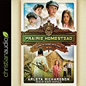 Prairie Homestead: Beyond the Orphan Train, Book 3 | Arleta Richardson