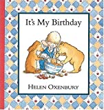 It's My Birthday, Helen Oxenbury, 1564026027