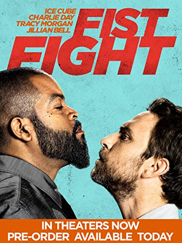 Amazon Com Fist Fight Ice Cube Charlie Day Tracy