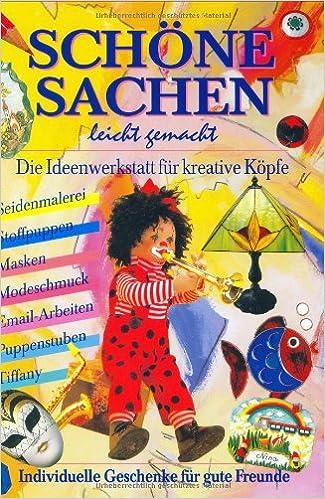 454de09899e42f Schöne Sachen leicht gemacht  Amazon.de  unbekannt  Bücher