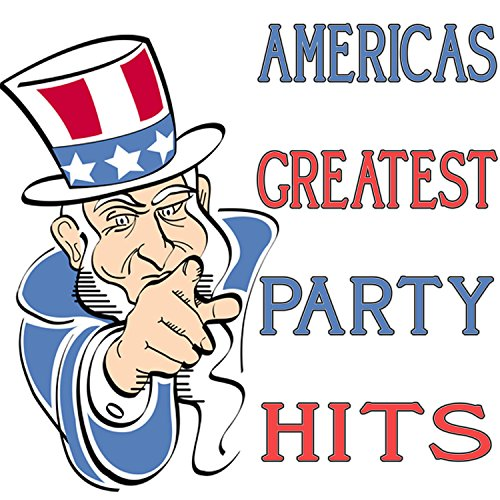 Americas Greatest Party Hits -