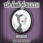The Death of Death | K. N. Parker