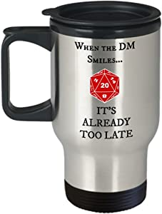 Dungeons and Dragons When The DM Smiles It's Already Too Late Metallic Travel Coffee Mug - Great Gift Idea for Nerds and Geeks
