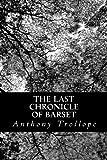 The Last Chronicle of Barset, Anthony Trollope, 149103825X
