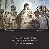 Walking With Jesus: The Gospel by Mark