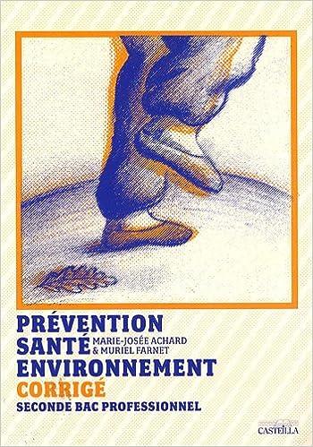 Livre Prévention, santé, environnement 2e Bac professionnel : Corrigé epub pdf