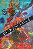 Crazy Love, Pamela Uschuk, 0916727580