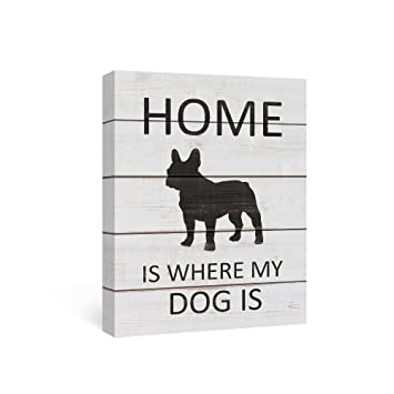 SUMGAR Quotes on Canvas Wall Art Sayings Wall Decals for Living Room Black  French Bulldog Gift,12x16in