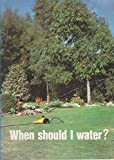 img - for When Should I Water? (Discovering soils series) book / textbook / text book