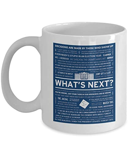 Amazoncom Whats Next The West Wing Quote Mug The West Wing Coffee