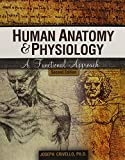 Human Anatomy and Physiology : A Functional Approach, Crivello, Joseph F., 1465217851
