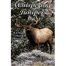 Whispering Junipers (Devotional Poetry by Ginger Lee Olson Nelson Book 3)