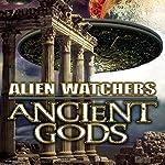 Alien Watchers: Ancient Gods | Warren Croyle