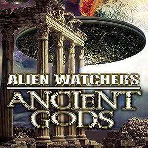 Alien Watchers: Ancient Gods Radio/TV Program