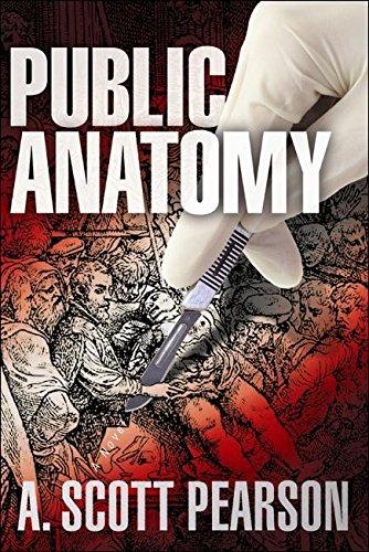 Download Public Anatomy (An Eli Branch Thriller) pdf epub