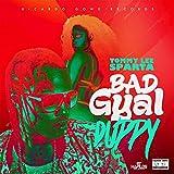 Bad Gyal Duppy [Explicit]