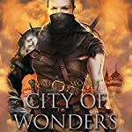 City of Wonders: Seven Forges | James A. Moore