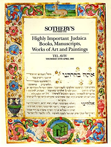 Highly Important Judaica Books, Manuscripts, Works of Art and Paintings Auction Catalog Thursday 15th April 1993