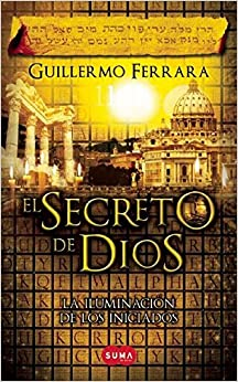 El secreto de Dios (Spanish Edition)