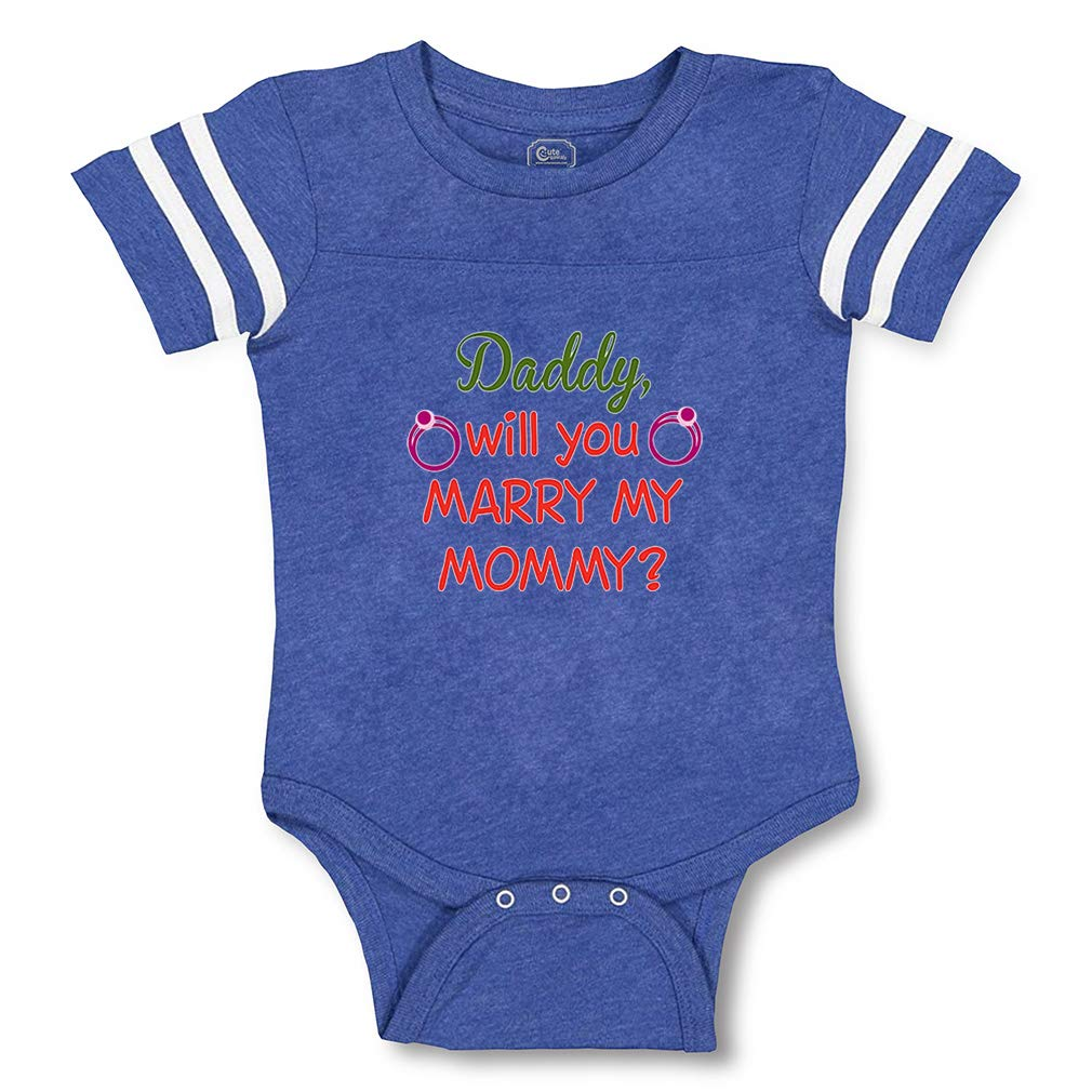 Daddy Will You Marry My Mommy Boys-Girls Cotton Baby Football Bodysuit
