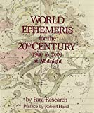 World Ephemeris for the 20th Century: Midnight Edition