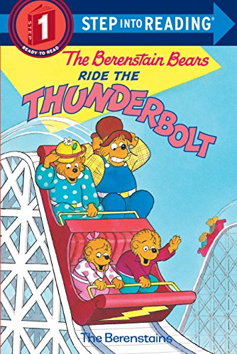 The Berenstain Bears Ride the Thunderbolt (Step-Into-Reading, Step - Series Park Amusement