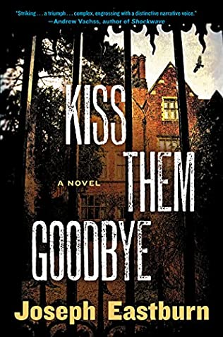 book cover of Kiss Them Good-Bye