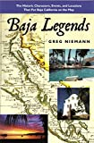 Baja Legends: The Historic Characters, Events, and
