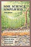 Soil Science Simplified, Fifth Edition