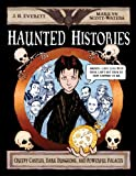 img - for Haunted Histories: Creepy Castles, Dark Dungeons, and Powerful Palaces book / textbook / text book