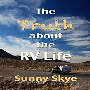 The Truth about the RV Life Hörbuch