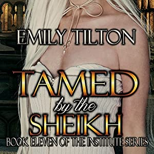 Tamed by the Sheikh Audiobook