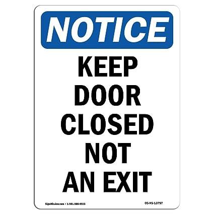 Señal de advertencia de Osha: mantener la puerta cerrada no ...