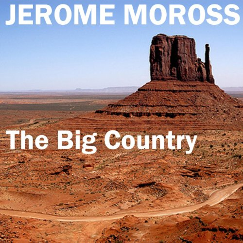 The Big Country (Original Reco...