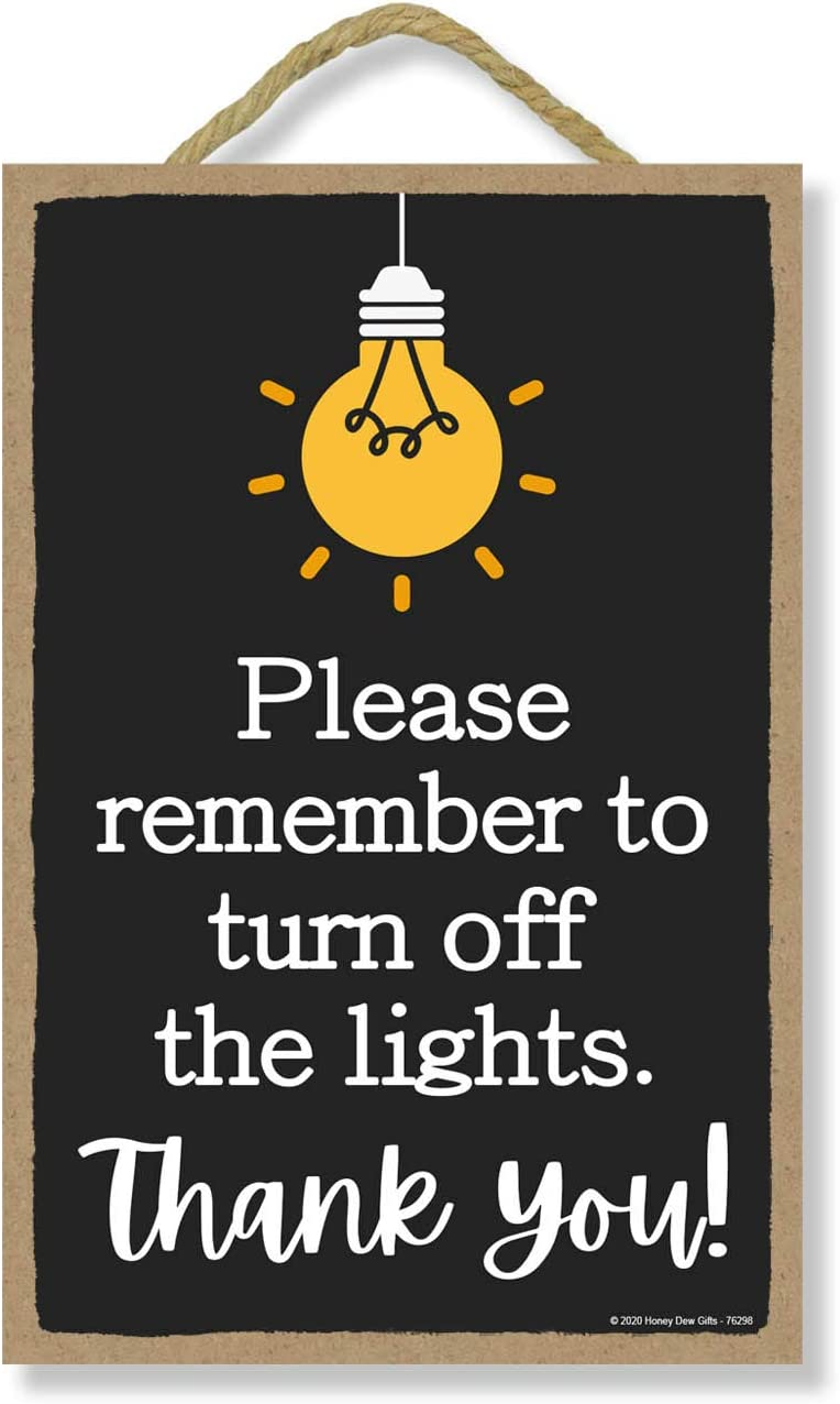 Honey Dew Gifts, Please Remember to Turn Off The Lights, Rules Sign for Rental Properties, Vacation Home Signs, 7 Inches by 10.5 Inches