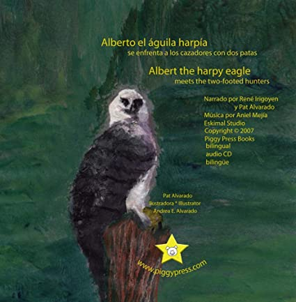 Buy Alberto el aguila harpia - Albert the Harpy Eagle Online at Low