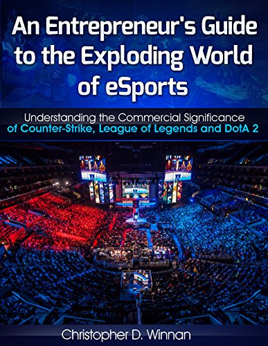 Entrepreneurs Guide Exploding World eSports ebook product image