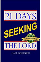 21 Days Seeking the Lord (21 Days Series) Kindle Edition