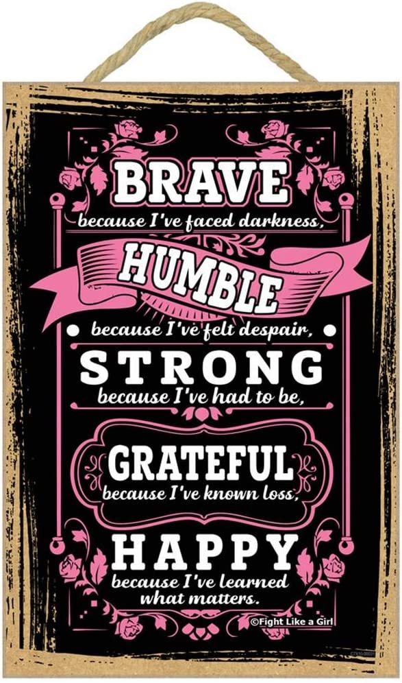 Fight Like a Girl Brave Because I've Faced Darkness Wooden Hanging Plaque Inspirational Wall Sign (Pink)