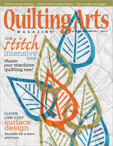 Stitch Quilting Arts Magazine (Quilting Arts Magazine (Our Stitch Intensive Issue, October November 2011))