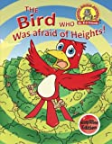 img - for The Bird Who Was Afraid of Heights!: (Simplified Edition) (Upside Down Animals) (Volume 3) book / textbook / text book