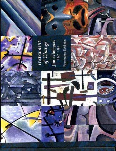 Instrument of Change, Jim Schoppert 1947-1992 Retrospective Exhibition ()