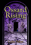 Ossard Rising (The Ossard Series Book 4)